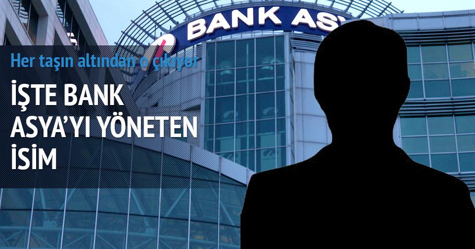 İşte Bank Asya'yı yöneten isim
