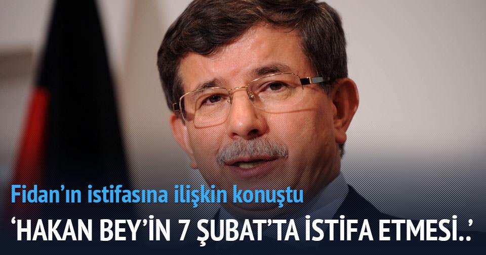 Davutoğlu'ndan 'Hakan Fidan' açıklaması