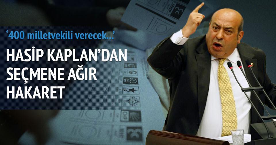 HDP'li Hasip Kaplan seçmene aptal dedi