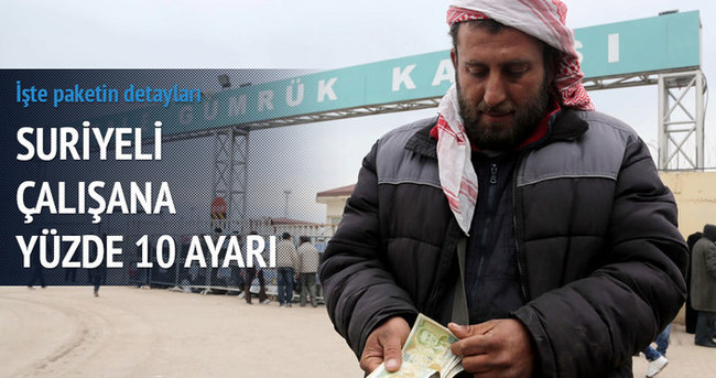 Suriyeli çalışana yüzde 10 ayarı