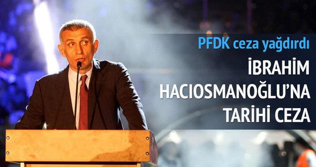Hacıosmanoğlu'na 180 gün ceza