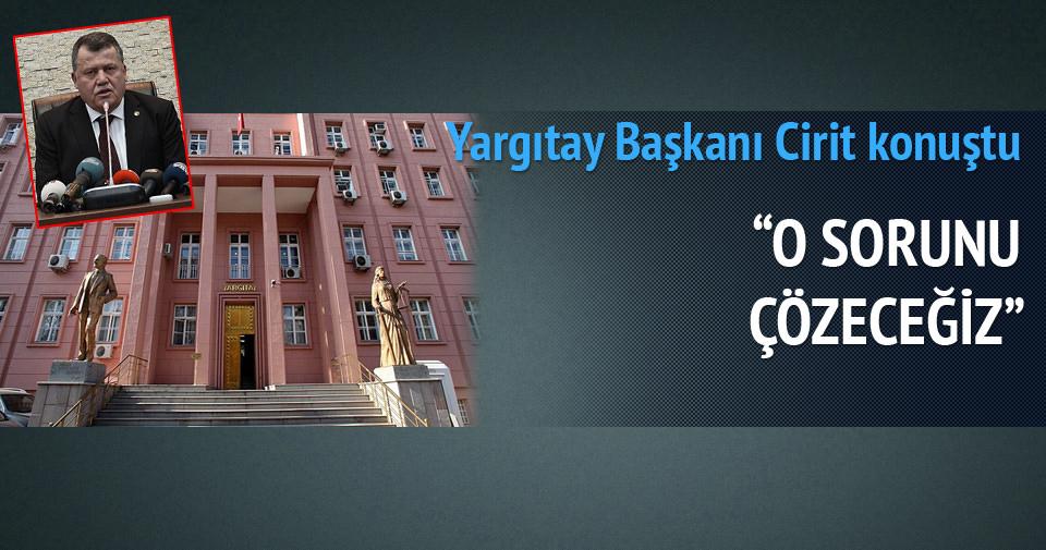 Yargıtay başkanı İsmail Rüştü Cirit konuştu