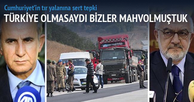 Cumhuriyet'in TIR yalanına Türkmenler'den sert tepki