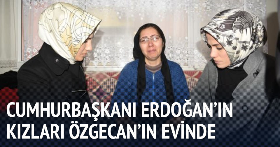 Cumhurbaşkanı Erdoğan'ın kızları taziye evinde