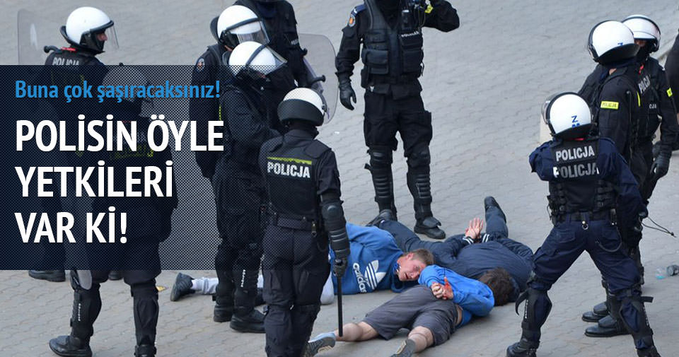 Avrupa'da polisin yetkisi sınır tanımıyor