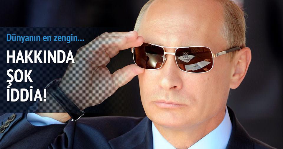 Dünyanın en zengin adamı Putin mi?