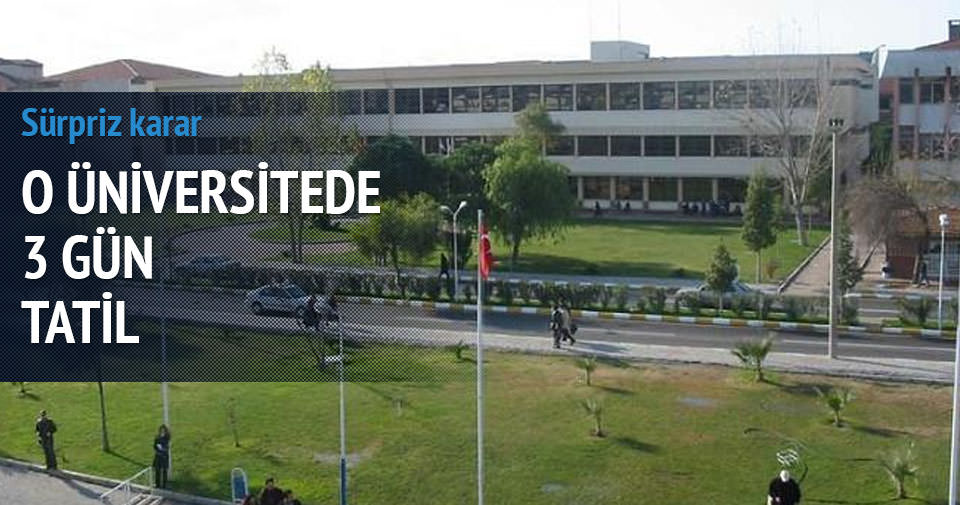 Ege Üniversitesi 3 gün tatil