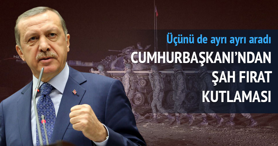 Erdoğan'dan Şah Fırat kutlaması