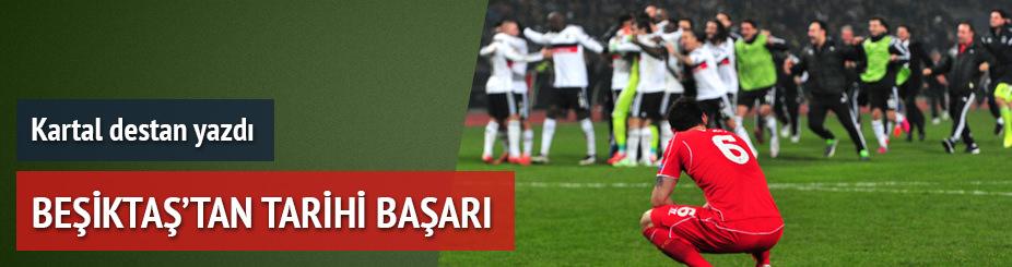 Beşiktaş'tan tarihi başarı