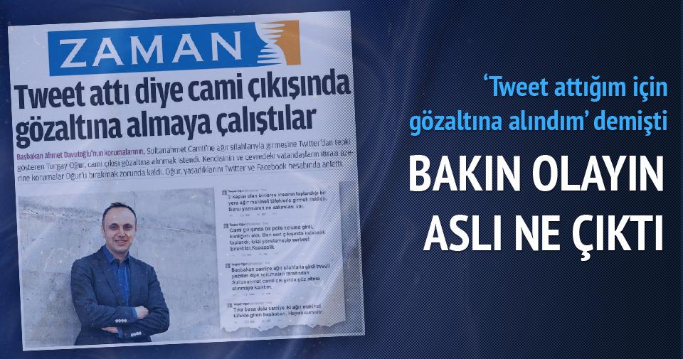 Turgay Oğur'un gözaltı iddiası yalan çıktı