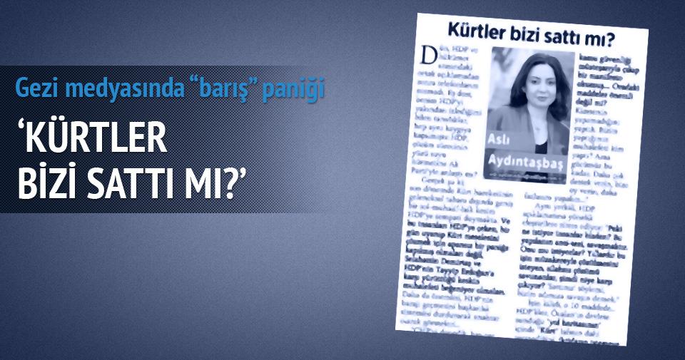 Gezi medyasında 'barış' paniği!