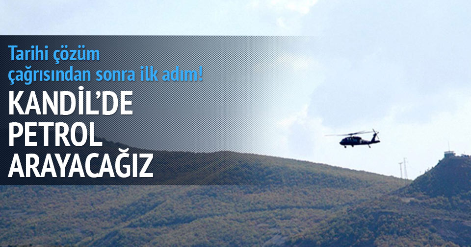 Türkiye Kandil'de petrol arayacak