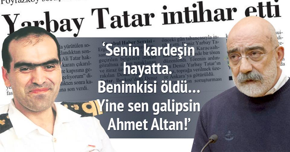 Benim kardeşim öldü Ahmet Altan!