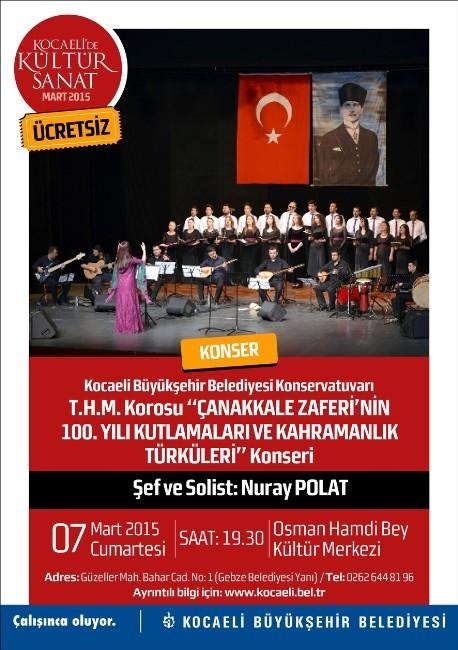 Çanakkale Zaferi'nin 100. Yılı Kahramanlık Türküleriyle Taçlanacak