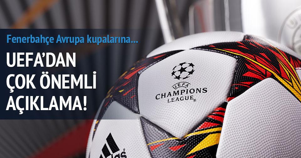 UEFA: Fenerbahçe Avrupa kupalarına katılabilir