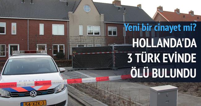 Hollanda'da bir evde 3 Türk ölü bulundu