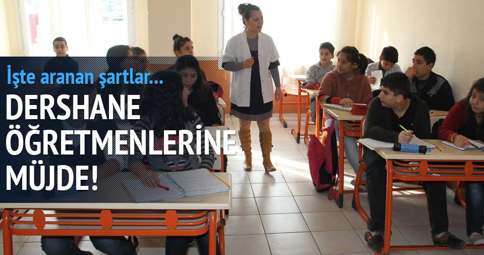 Dershane öğretmenleri MEB'e geçiyor