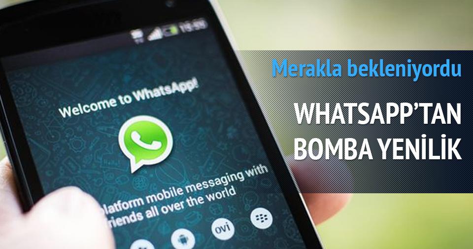 Whatsapp'ta merakla beklenen gelişme