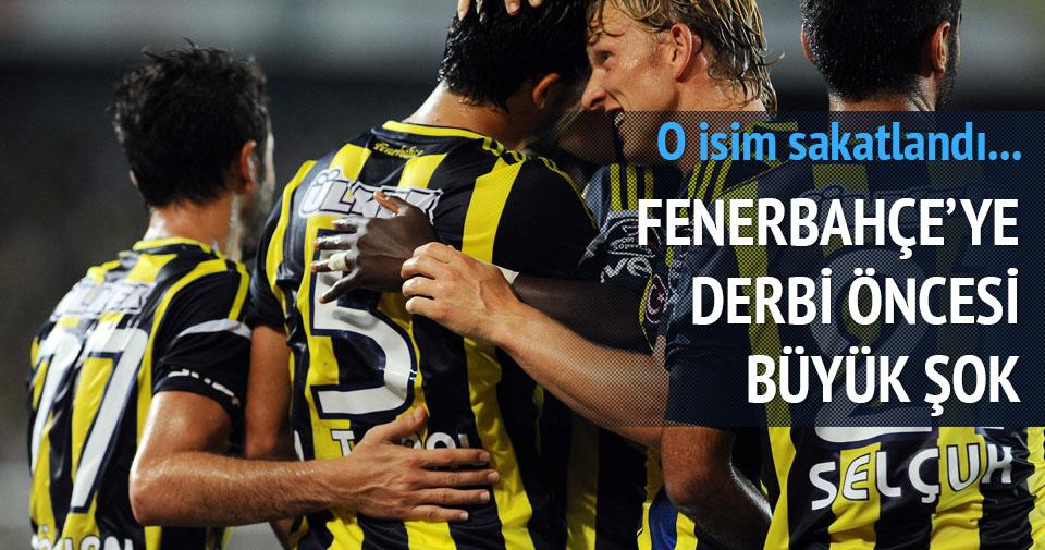 Fenerbahçe'ye derbi öncesi sakatlık şoku!
