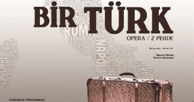 İtalya'da Bir Türk son kez sahnelendi