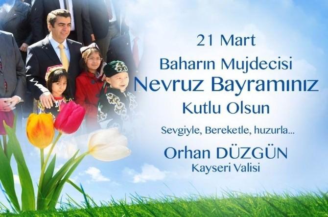 """Vali Orhan Düzgün'ün """"21 Mart Nevruz Bayramı"""" Mesajı"""