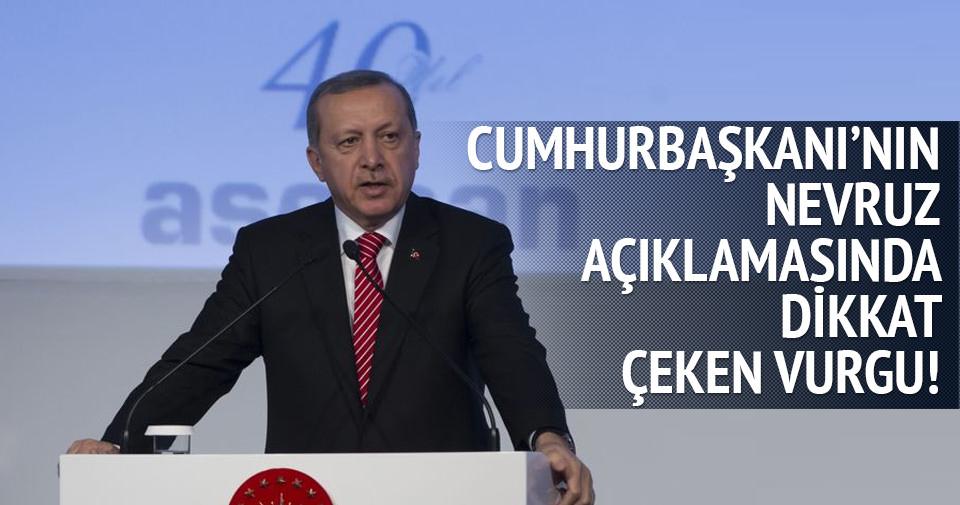 Erdoğan'ın nevruz mesajında dikkat çeken detay
