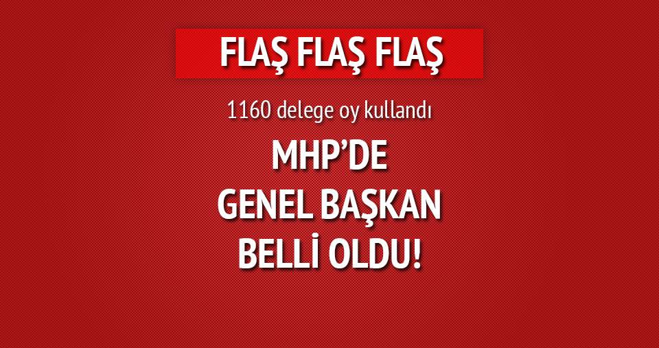 MHP'de Genel Başkan belli oldu!