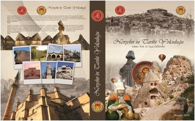 Nevşehir'in Tarihine Işık Tutacak Yayın: Nevşehir'in Tarihi Yolculuğu