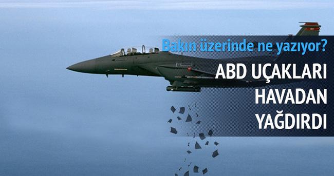 ABD uçakları Suriye'ye havadan broşür attı