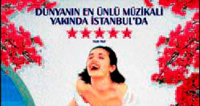 Dünyaca ünlü müzikal yeniden İstanbul'da!