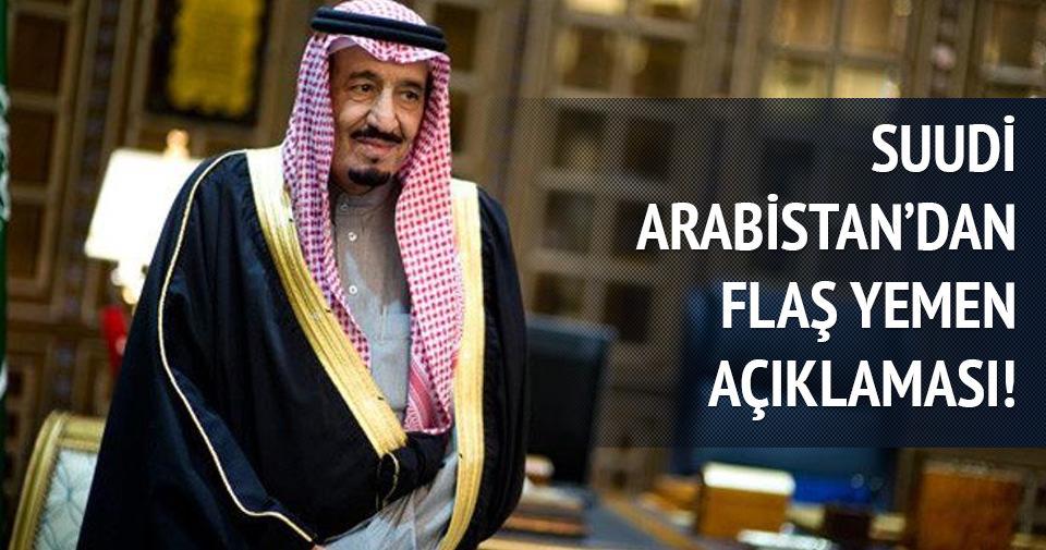 Suudi Arabistan'dan flaş Yemen açıklaması