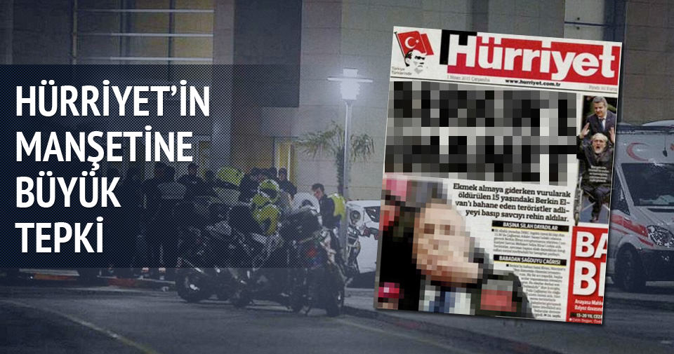 Hürriyet'in manşetine büyük tepki
