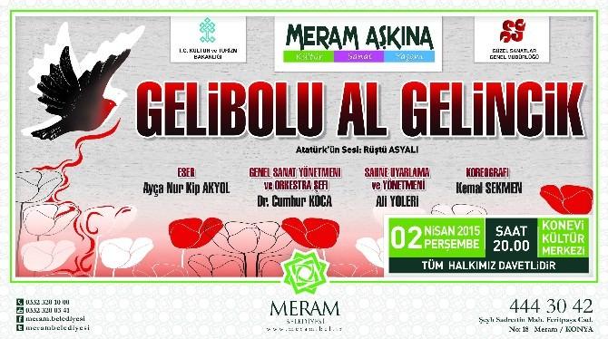 """""""Gelibolu Al Gelincik"""" Konya'da"""