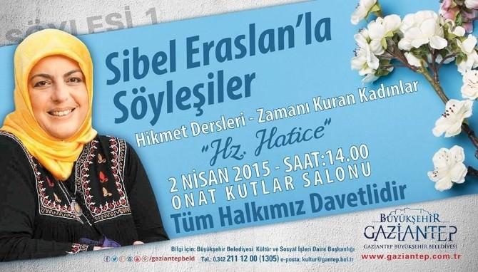 """Gaziantep'te """"Zamanı Kuran Kadınlar Hz. Hatice"""" Söyleşisi Düzenleniyor"""