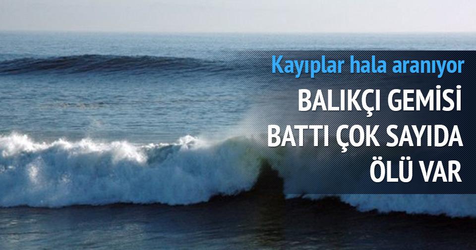 BALIKÇI GEMİSİ BATTI 53 ÖLÜ