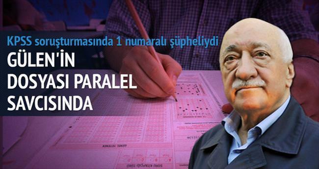 Gülen'in dosyası paralel savcısında