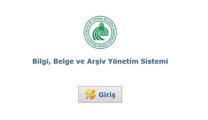 Edirne Belediyesi'nde Bilgi, Belge Ve Arşiv Yönetim Sistemi Dönemi Başlıyor