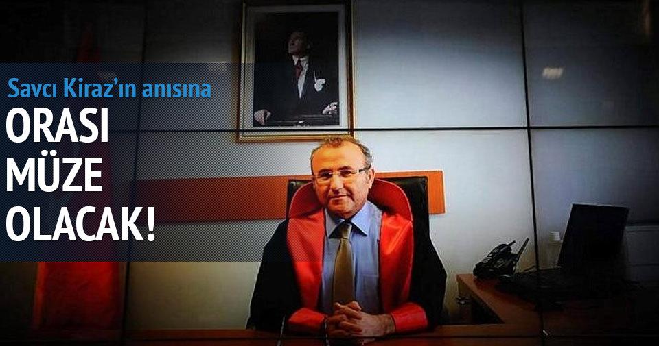 Şehit Savcı Kiraz'ın odası müze olacak