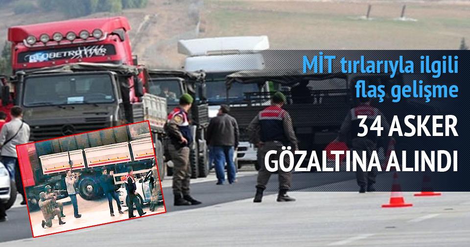 MİT TIR'larını durduran 34 askere gözaltı