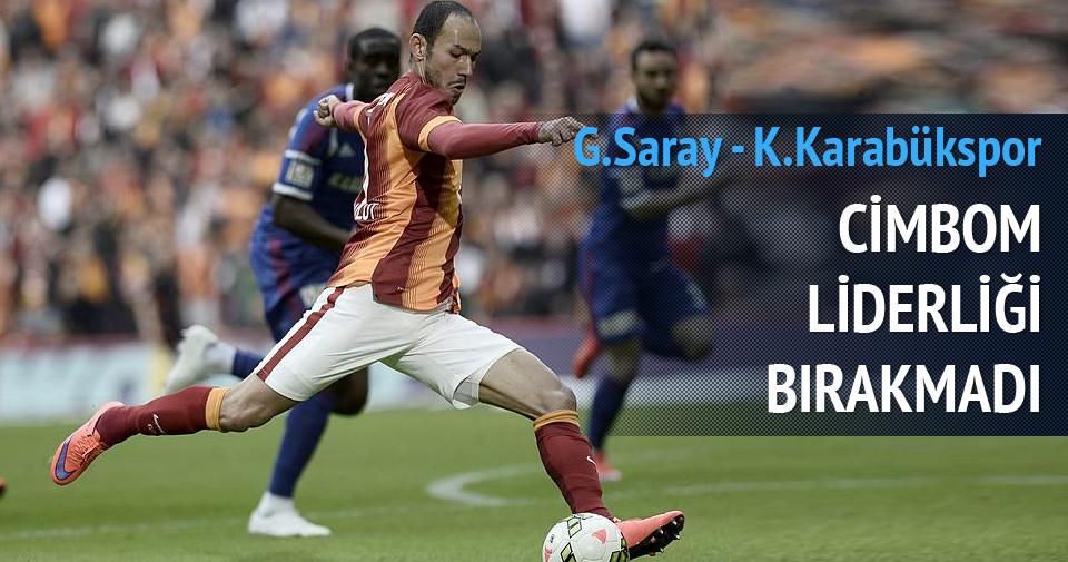 Galatasaray-Kardemir Karabükspor maçı özeti ve golleri (GENİŞ-ÖZET)