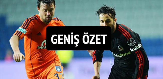 Beşiktaş—Başakşehir özeti ve golleri (GENİŞ—ÖZET) BJK-Başakşehir maçı