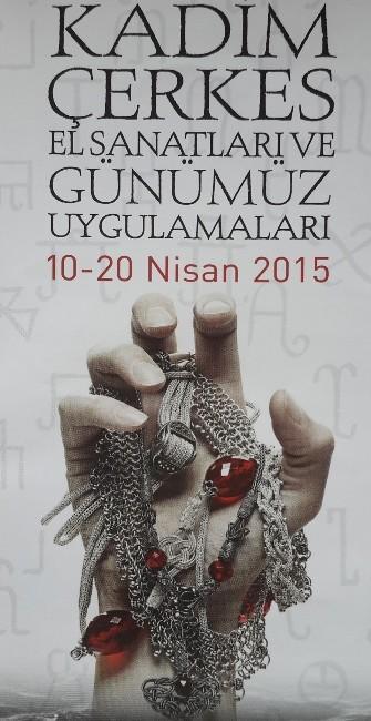 Kadim Çerkes El Sanatları Sergisi 10 Nisan'da Açılıyor