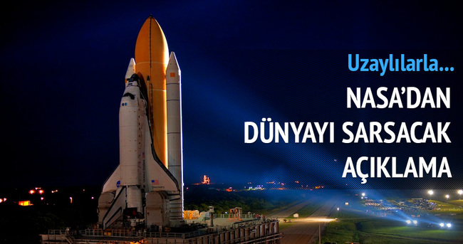 NASA'DAN DÜNYAYI SARSAN AÇIKLAMA