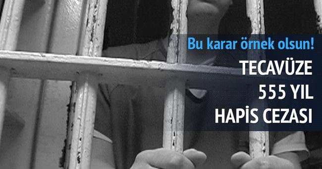 Tecavüzden 555 yıl hapis cezası...