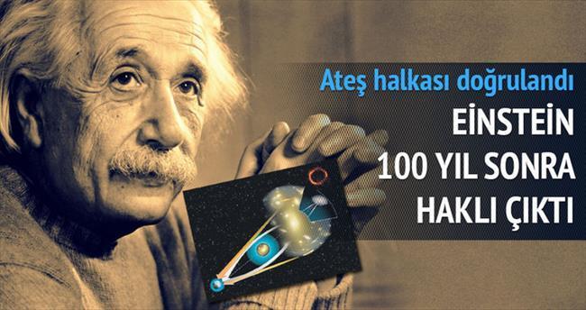Ateş halkası Einstein'ı doğruladı