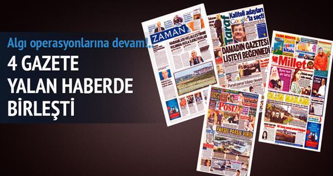 4 gazeteden ortak yalan