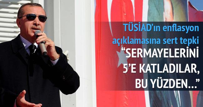 Erdoğan'dan TÜSİAD'a: Şımarıklar
