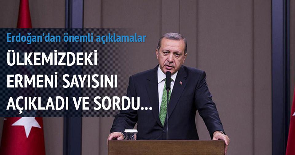 Erdoğan: Ülkemde 100 bin Ermeni var