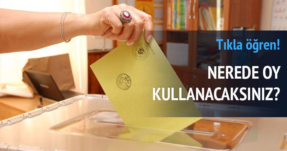 Nerede oy kullanacaksınız?