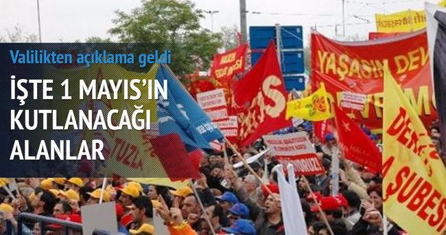 1 Mayıs gösteri alanları açıklandı